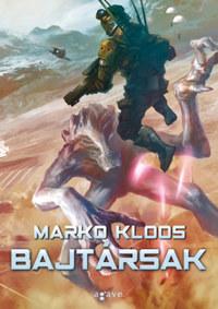 Marko Kloos: Bajtársak -  (Könyv)