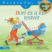 Liane Schneider, Eva Wenzel-Bürger: Bori és a kistestvér - Barátnőm, Bori 3 -  (Könyv)