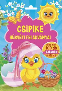 Csipike húsvéti feladványai - Több mint 100 db ajándék matrica -  (Könyv)