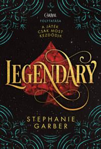 Stephanie Garber: Legendary - puha kötés -  (Könyv)