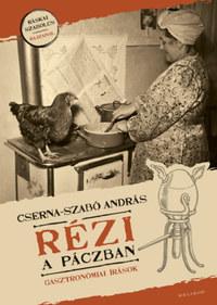 Cserna-Szabó András: Rézi a páczban -  (Könyv)