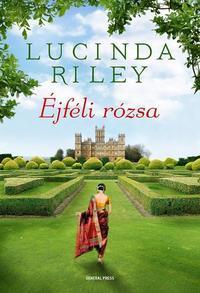 Lucinda Riley: Éjféli rózsa -  (Könyv)