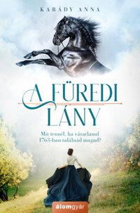 Karády Anna: A füredi lány -  (Könyv)