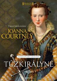 Joanna Courtney: Tűzkirályné -  (Könyv)