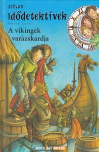 Fabian Lenk: A vikingek varázskardja - Idődetektívek 3. -  (Könyv)