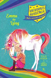 Lucy Truman, Julie Sykes: Emma és Láng - Unikornis Akadémia -  (Könyv)