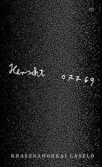 Krasznahorkai László: Herscht 07769 -  (Könyv)