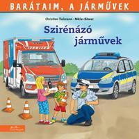 Christian Tielmann: Szirénázó járművek -  (Könyv)
