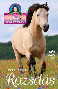 Pippa Funnell: Rozsdás - Tilly lovas történetei 15. -  (Könyv)