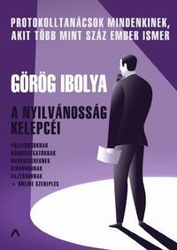 Görög Ibolya: A nyilvánosság kelepcéi - Protokolltanácsok -  (Könyv)