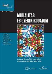 Medialitás és gyerekirodalom -  (Könyv)