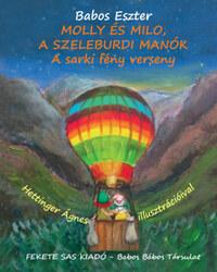Babos Eszter: Molly és Milo, A szeleburdi manók - A sarki fény verseny -  (Könyv)