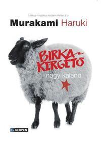 Murakami Haruki: Birkakergető nagy kaland -  (Könyv)