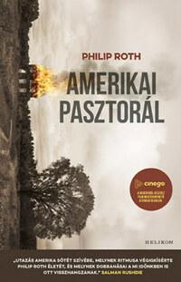 Philip Roth: Amerikai pasztorál -  (Könyv)