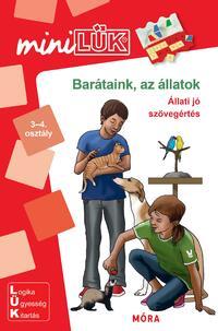 Barátaink az állatok - Állati jó szövegértés - 3-4. osztály - LDI-265 - MiniLÜK -  (Könyv)