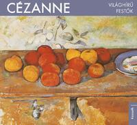 Világhírű festők - Cézanne -  (Könyv)