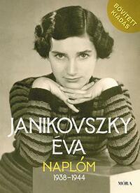 Janikovszky Éva: Naplóm, 1938-1944 - Bővített kiadás -  (Könyv)