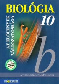 Gál Béla: Biológia 10. - Gimnáziumok számára - Az élőlények változatossága -  (Könyv)