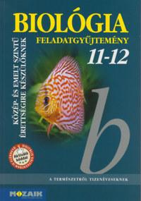 Gál Viktória, Gál Béla: Biológia 11-12 - Feladatgyűjtemény - MS-3153 -  (Könyv)