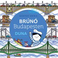 Bartos Erika: Duna - Brúnó Budapesten 5. -  (Könyv)