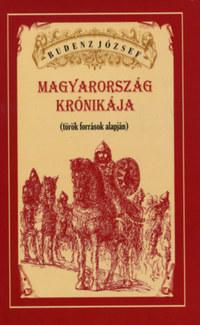Budenz József: Magyarország  krónikája (török források alapján) - (török források alapján) -  (Könyv)