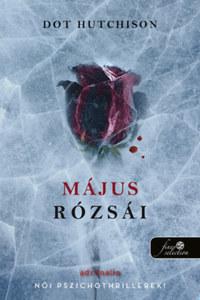 Dot Hutchison: Május rózsái - A gyűjtő 2. -  (Könyv)