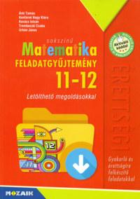 Árki Tamás, Konfárné Nagy Klára (és mások): Sokszínű matematika - Feladatgyűjtemény érettségire 11-12.osztály - Letölthető megoldásokkal -  (Könyv)