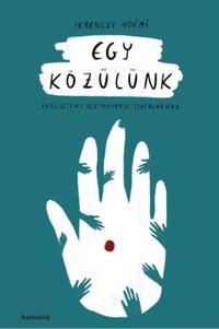 Ferenczy Noémi: Egy közülünk - Keresztény vértanúkról fiataloknak -  (Könyv)