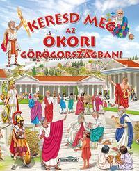 Keresd meg az ókori Görögországban! -  (Könyv)