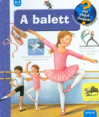 Doris Rübel: A balett - Mit? Miért? Hogyan? 32. -  (Könyv)