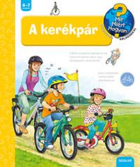 Susanne Gernhäuser: A kerékpár -  (Könyv)