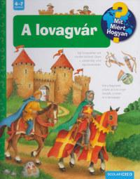 Kyrima Trapp: A lovagvár - MIT? MIÉRT? HOGYAN? 22. -  (Könyv)