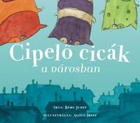 Berg Judit: Cipelő cicák a városban -  (Könyv)