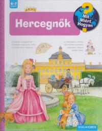 Andrea Erne: Hercegnők - Mit? Miért? Hogyan? 42. -  (Könyv)