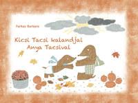 Farkas Barbara: Kicsi Tacsi kalandjai Anya Tacsival -  (Könyv)