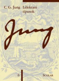 Carl Gustav Jung: Lélektani típusok - (ÖM 6) -  (Könyv)
