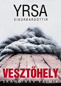 Yrsa Sigurdardóttir: Vesztőhely -  (Könyv)