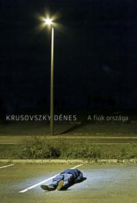 Krusovszky Dénes: A fiúk országa -  (Könyv)