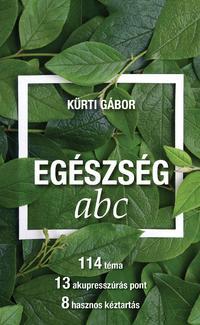 Kürti Gábor: EGÉSZSÉG abc -  (Könyv)