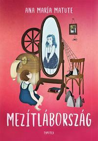 Ana María Matute: Mezítlábország -  (Könyv)