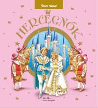 Tony Wolf: Hercegnők -  (Könyv)