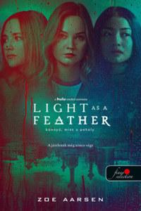 Zoe Aarsen: Light as a Feather - Könnyű, mint a pehely -  (Könyv)