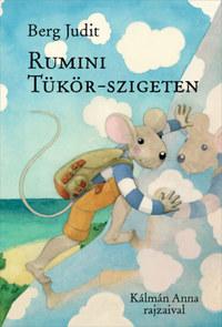 Berg Judit: Rumini Tükör-szigeten -  (Könyv)
