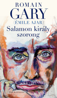 Romain Gary: Salamon király szorong -  (Könyv)