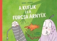 Dániel András: A kuflik és a furcsa árnyék -  (Könyv)