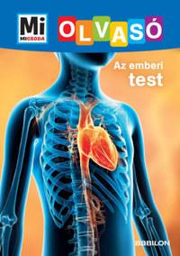Christina Braun: Az emberi test - Mi Micsoda Olvasó -  (Könyv)