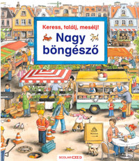 Susanne Gernhauser: Keress, találj, mesélj! - Nagy böngésző -  (Könyv)