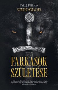 Tyll J. Pollmann: Farkasok születése -  (Könyv)
