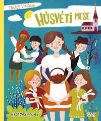 Takács Viktória: Húsvéti mese -  (Könyv)