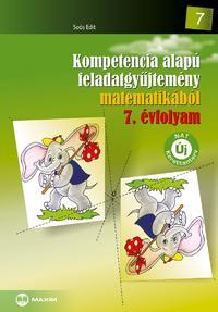 Soós Edit: Kompetencia alapú feladatgyűjtemény matematikából 7. évfolyam -  (Könyv)